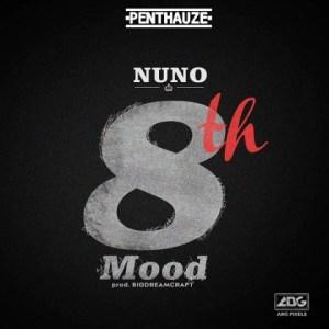 Penthauze Presents Nuno - 8th Mood
